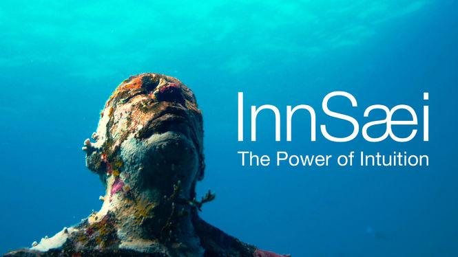 InnSaei | O poder da Intuição – Por que você deve assistir esse documentário?
